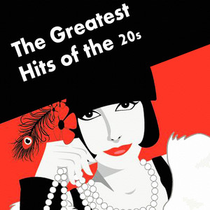 The Greatest Hits of the 20s