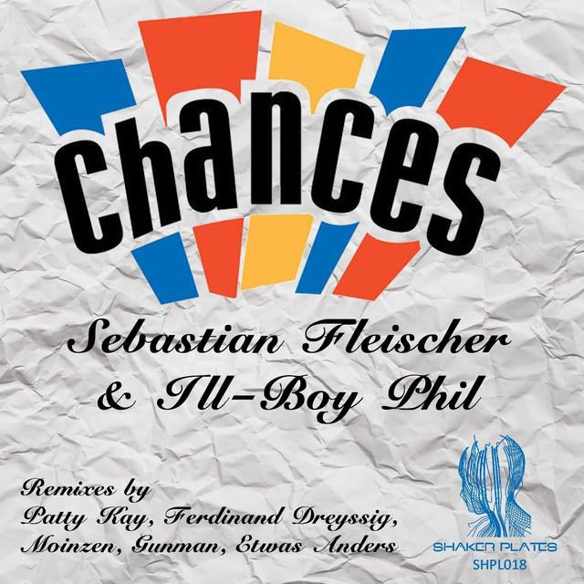 Artwork for Chances - Patty Kay Remix by Sebastian Fleischer