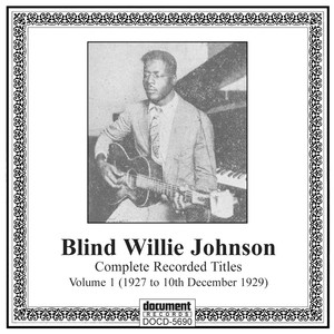 Blind Willie Johnson, Willie B. Richardson Jesus Is Coming Soon cover
