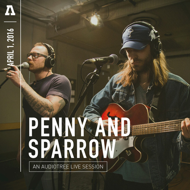 Penny and Sparrow on Audiotree Live
