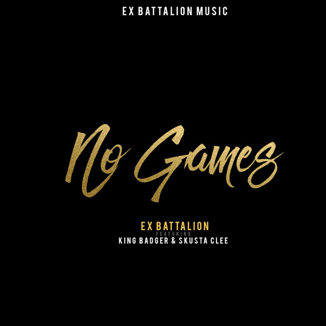 No Games (feat. King Badger & Skusta Clee)