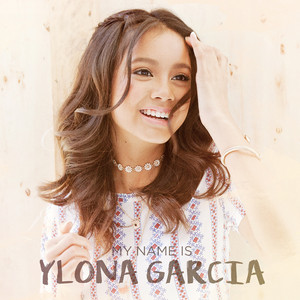 My Name is Ylona Garcia - Ylona Garcia
