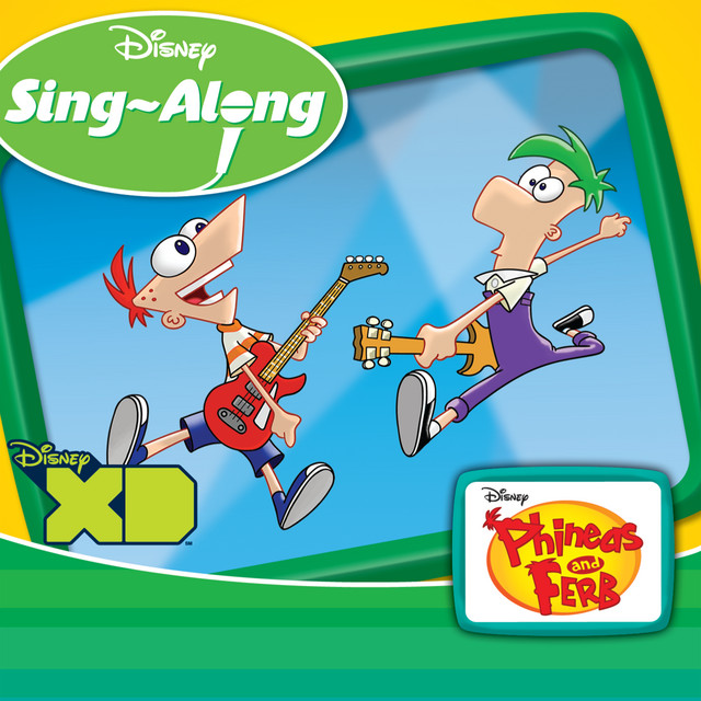 Disney Singalong: Phineas And Ferb By Various Artists On