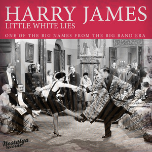 Little White Lies - One Of The Big Names Of The Big Band Era, Vol. 2 album