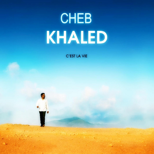 la chonson de cheb khaled hiya hiya