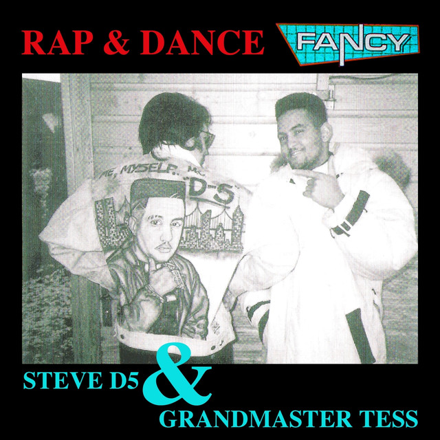Rap & Dance (feat. Steve D5, Grandmaster Tess) [Hit Collection]
