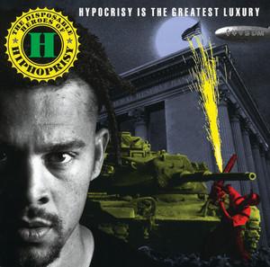 Hypocrisy Is the Greatest Luxury album