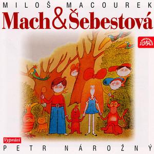 Petr Nárožný - Macourek: Mach a Šebestová