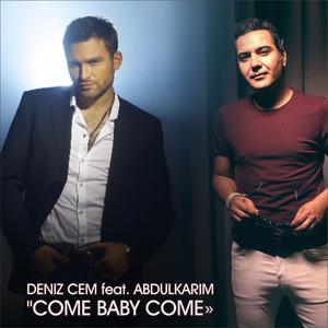 Come Baby Come Albümü