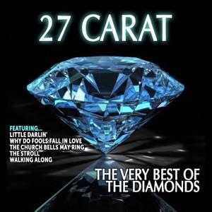 The Diamonds: 27 Carat,The Very Best of The Diamonds album