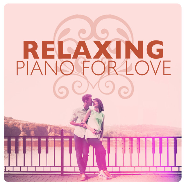 Relaxing Piano for Love Albumcover