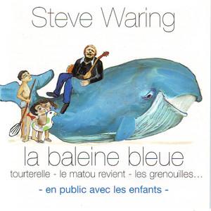 La Baleine Bleue  - Steve Waring
