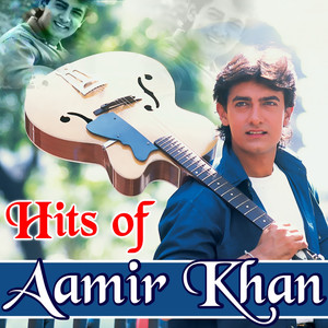 Hits of Aamir Khan Albümü