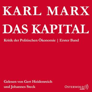 Das Kapital - Kritik der Politischen Ökonomie Audiobook