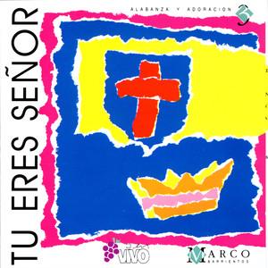 Tu Eres Señor Albumcover