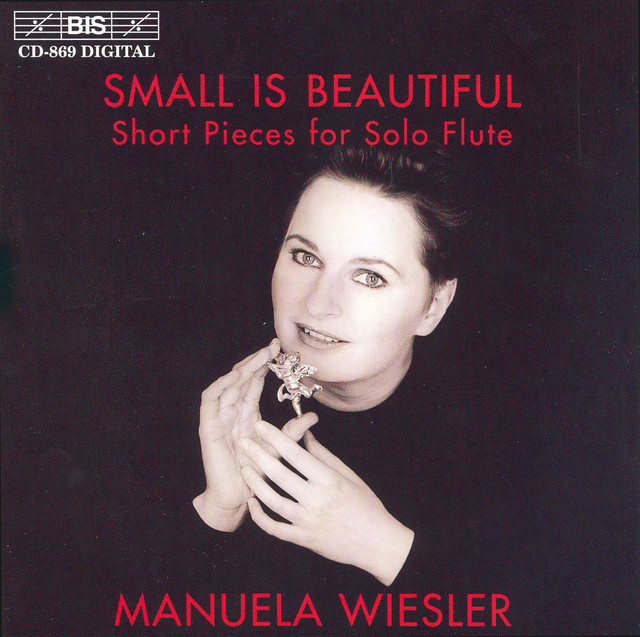 Wiesler, Manuela: Small Is Beautiful - Short Pieces for Solo Flute Albumcover