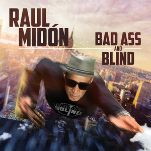 Bad Ass and Blind album
