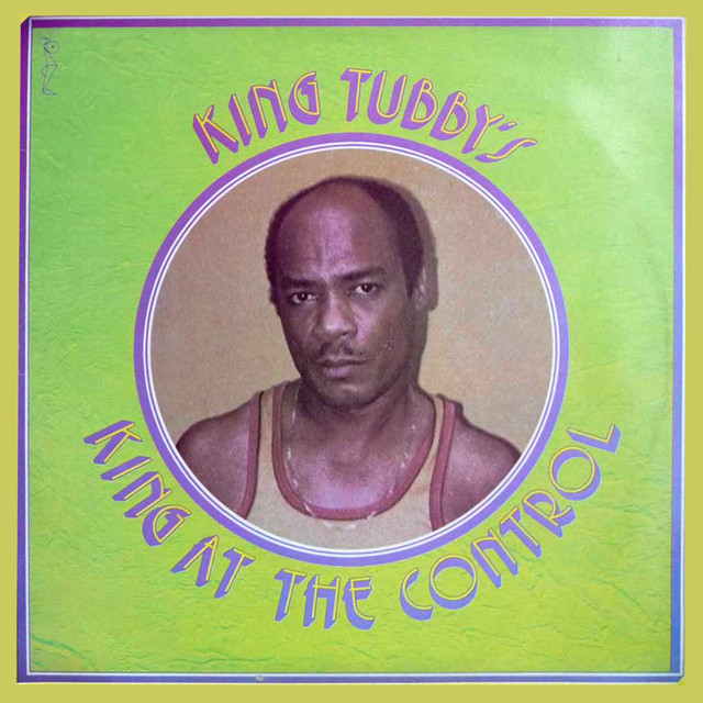 Album cover for King At The Control by King Tubby