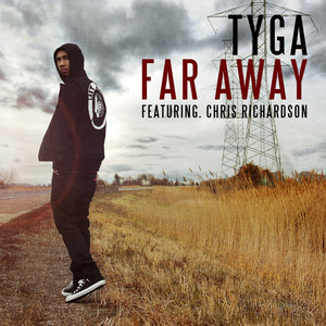 Tyga, Chris Richardson Far Away cover