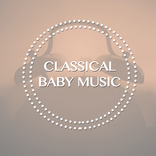 Classical Baby Music