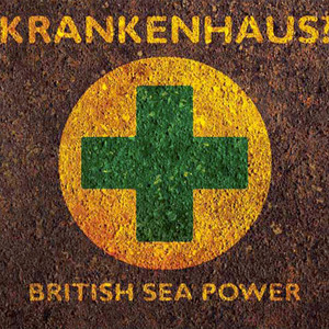 Krankenhaus? - British Sea Power