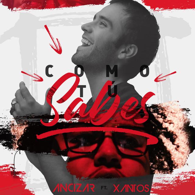 Como Tú Sabes (feat. Xantos)