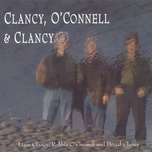 Clancy, O'Connell & Clancy album