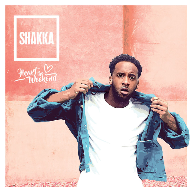 Heart The Weekend by Shakka