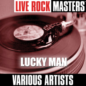 Live Rock Masters: Lucky Man album