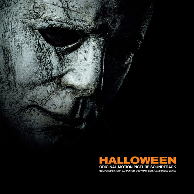 Halloween (Original 2018 Motion Picture Soundtrack)
