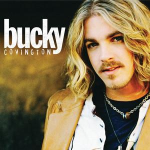 Bucky Covington - Bucky Covington