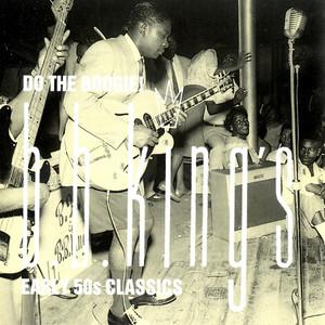 Do the Boogie! B.B. King's Early 50s Classics album