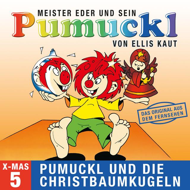 05: Weihnachten - Pumuckl und die Christbaumkugeln (Das Original aus dem Fernsehen) Cover