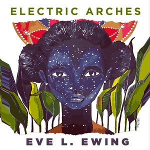 Electric Arches Audiobook