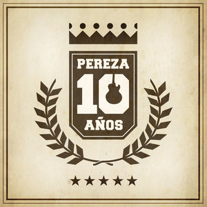 Pereza 10 Años