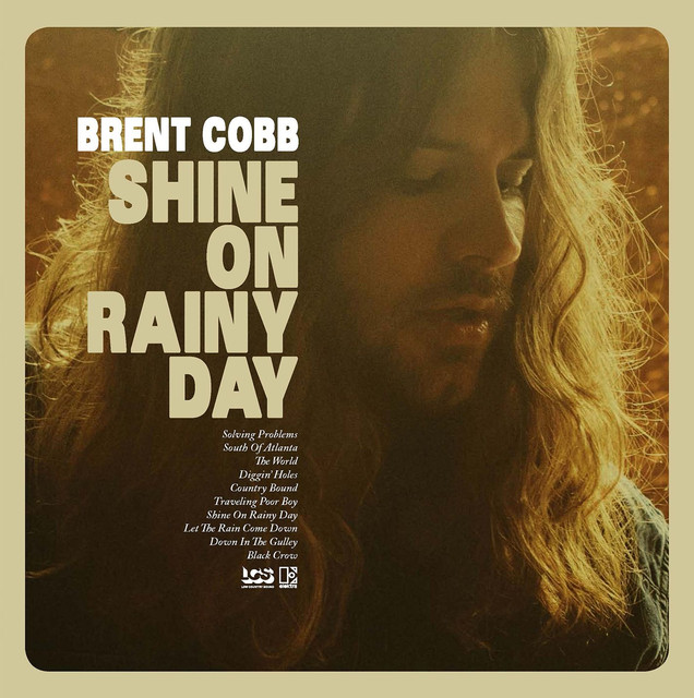 Album cover for Shine On Rainy Day by Brent Cobb