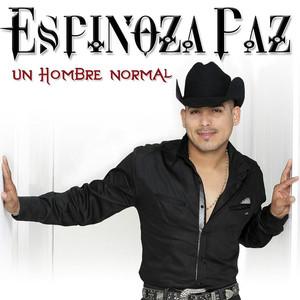 Un Hombre Normal - Espinoza Paz