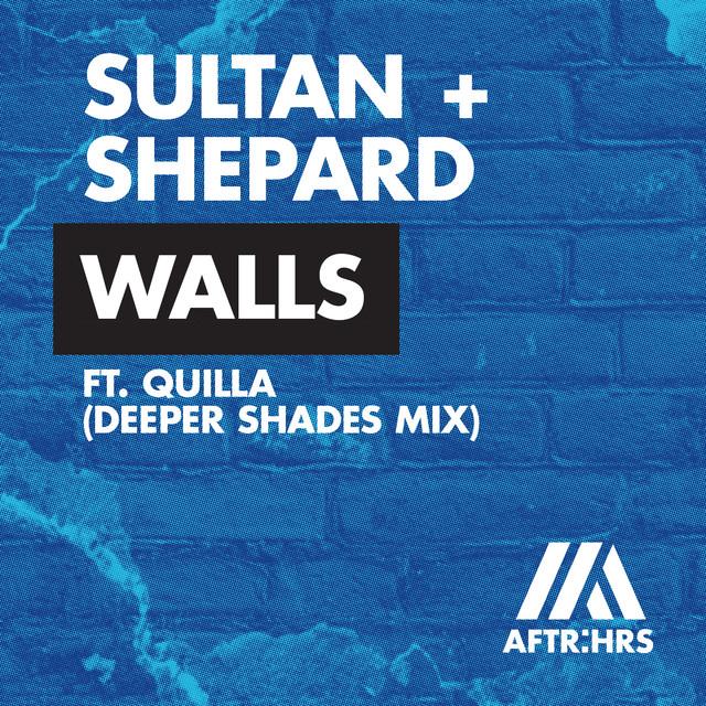 Walls (Deeper Shades Mix)
