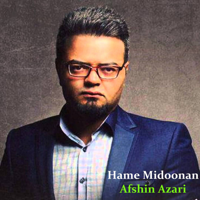 Album cover for Hame Midoonan by Afshin Azari