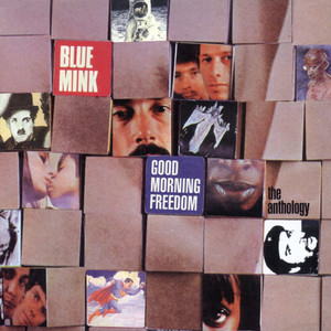 Good Morning Freedom: The Anthology - Blue Mink