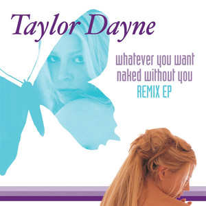 Whatever You Want / Naked Without You (Remixes) album