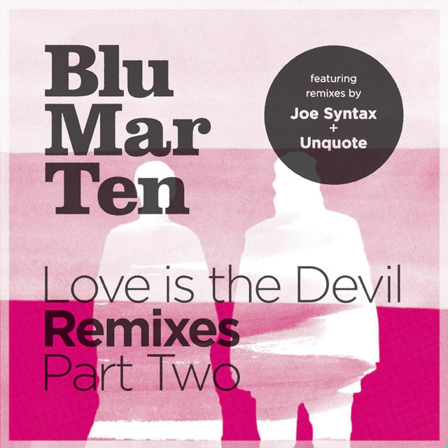Love is the Devil Remixes, Pt. 2