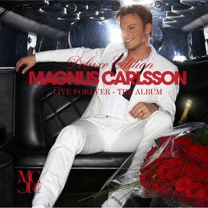 Magnus Carlsson, Live Forever på Spotify