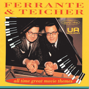 Ferrante and Teicher Pieces Of Dreams - from the motion picture
