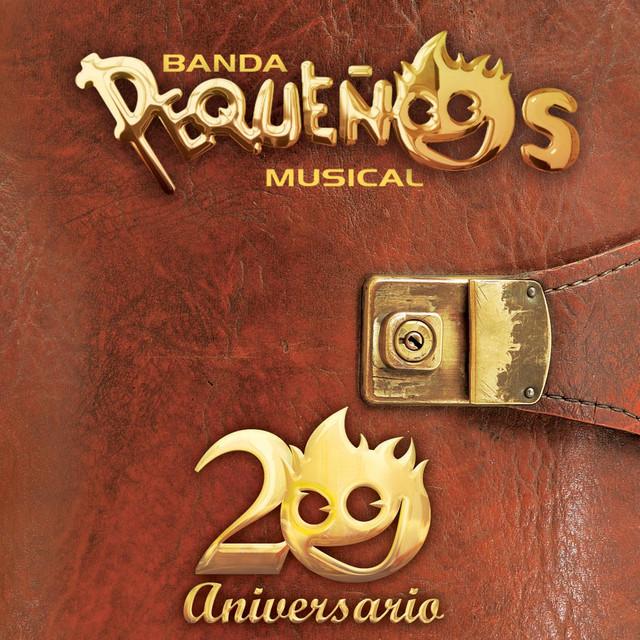 Banda Pequeños Musical 20 Aniversario