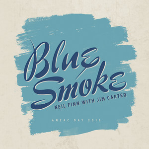 Blue Smoke (ANZAC Day / 2015)