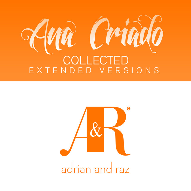 Ana Criado Collected (The Extended Versions)