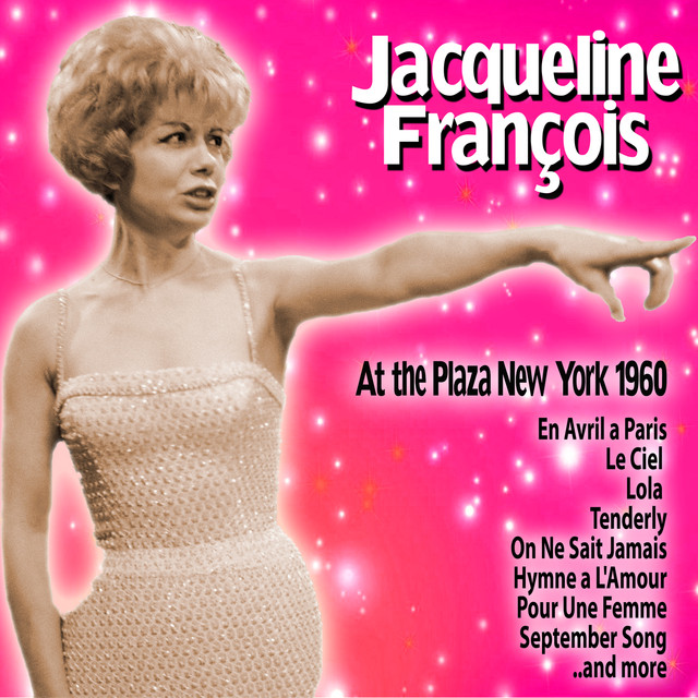 Jacqueline François Jacqueline François At the Plaza: New York, 1960 album cover