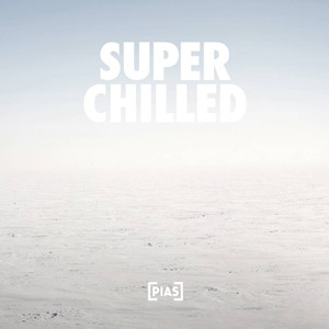 Super Chilled