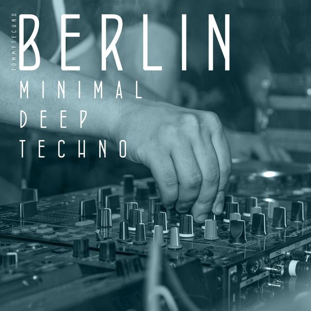 Berlin Minimal Deep Techno, Vol. 1 (Tommytechno)